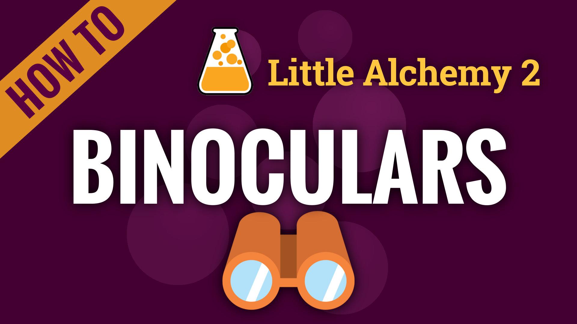 binoculars  little alchemy 2 cheats
