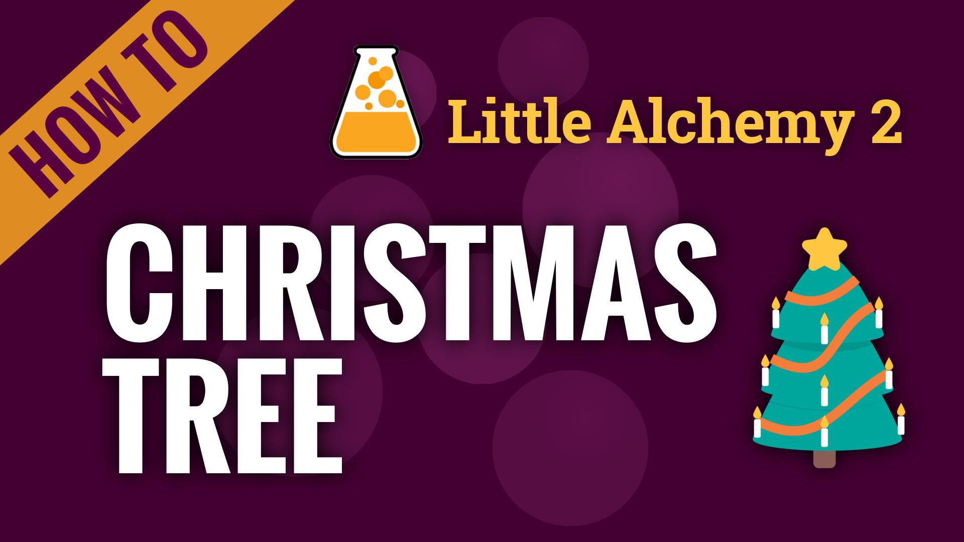 christmas tree  little alchemy 2 cheats