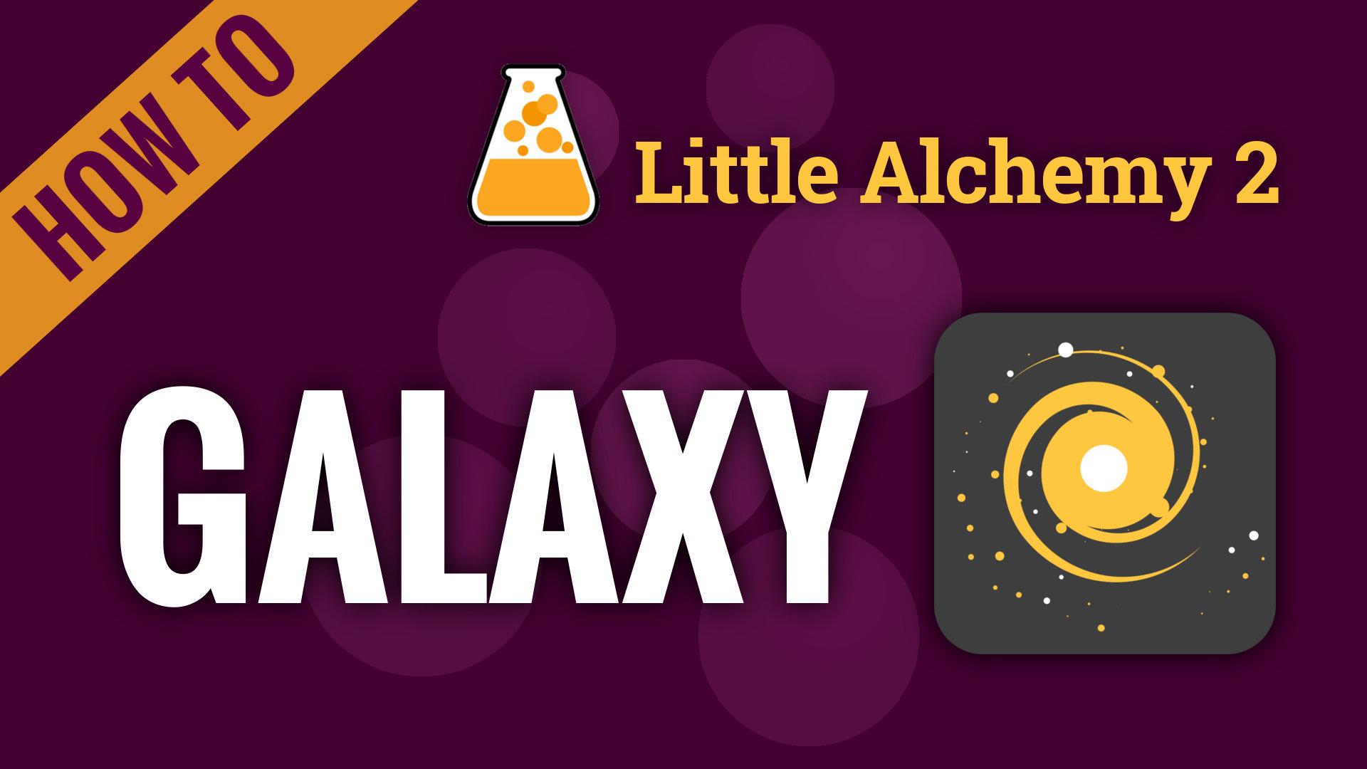 galaxy  little alchemy 2 cheats